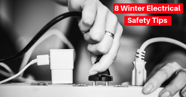 8 Winter Electrical Safety Tips