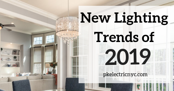 New Lighting Trends of 2019